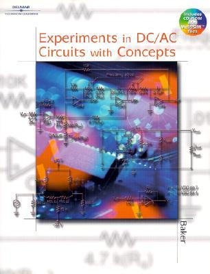 Experiments in DC/AC Circuits with Concepts [With ...