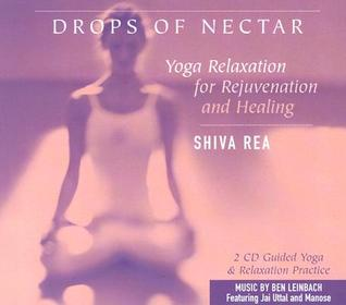 Drops of Nectar: Yoga Relaxation for Rejuvenation ...