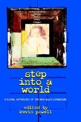 Step Into a World: A Global Anthology of the New B...