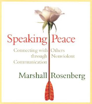 Speaking Peace: Connecting with Others Through Non...