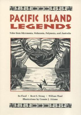 Pacific Island Legends: Tales from Micronesia, Mel...