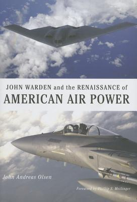 John Warden and the Renaissance of American Air Po...