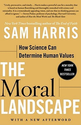 The Moral Landscape: How Science Can Determine Hum...