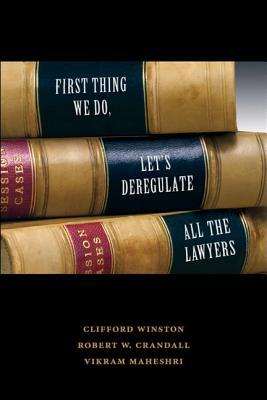 First Thing We Do, Let's Deregulate All the Lawyer...