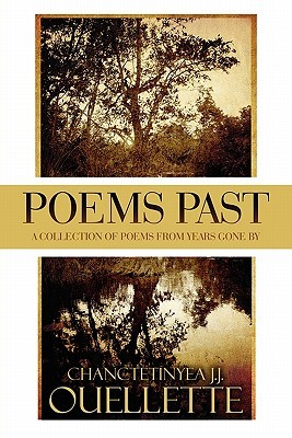 Poems Past: A Collection of Poems from Years Gone ...