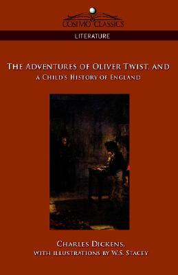 The Adventures of Oliver Twist/A Child's History o...