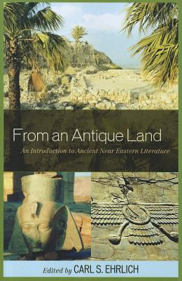 From an Antique Land: An Introduction to Ancient N...