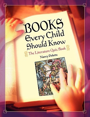 Books Every Child Should Know: The Literature Quiz...