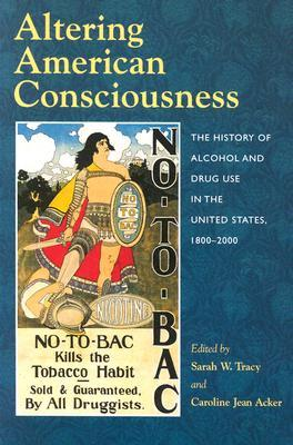 Altering American Consciousness: The History of Al...