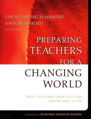 Preparing Teachers for a Changing World: What Teac...