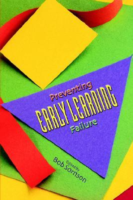 Preventing Early Learning Failure