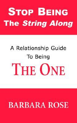 Stop Being the String Along: A Relationship Guide ...