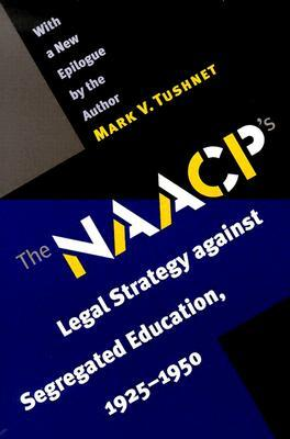 The NAACP's Legal Strategy against Segregated Educ...