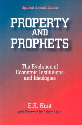 Property and Prophets: The Evolution of Economic I...