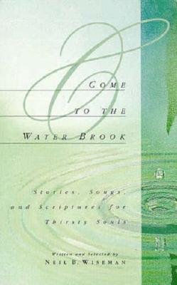 Come to the Water Brook