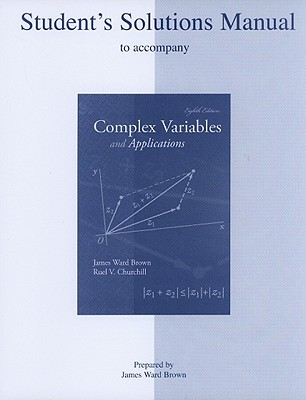 Complex Variables and Applications: Student's Solu...