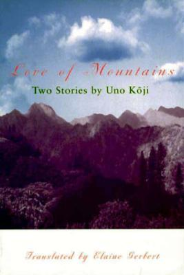 Love of Mountains: Two Stories