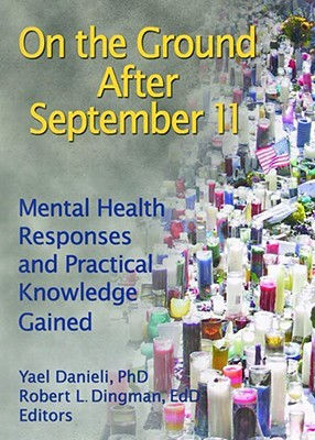 On the Ground After September 11: Mental Health Re...