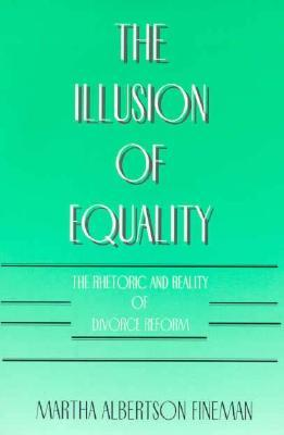 The Illusion of Equality: The Rhetoric and Reality...