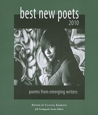 Best New Poets 2010: 50 Poems from Emerging Writer...