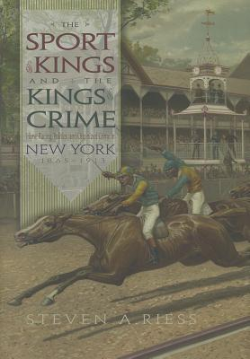 The Sport of Kings and the Kings of Crime: Horse R...
