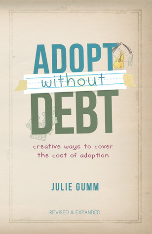 Adopt Without Debt: Creative Ways To Cover The Cos...