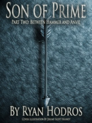 Between Hammer and Anvil (Son of Prime #2)