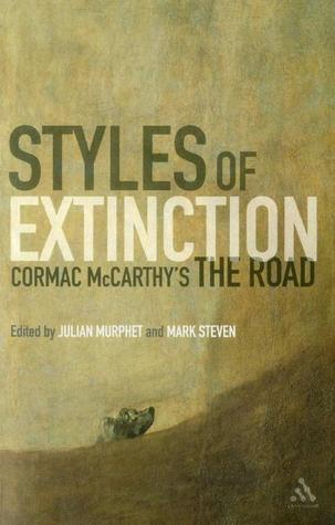 Styles of Extinction: Cormac McCarthy's The Road