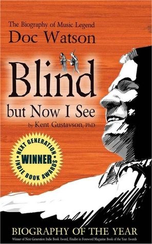Blind But Now I See: The Biography of Music Legend...