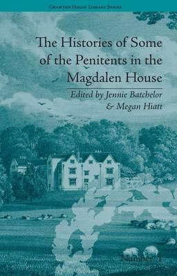 The Histories of Some of the Penitents in the Magd...