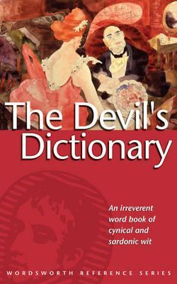The Devil's Dictionary (Wordsworth Collection)