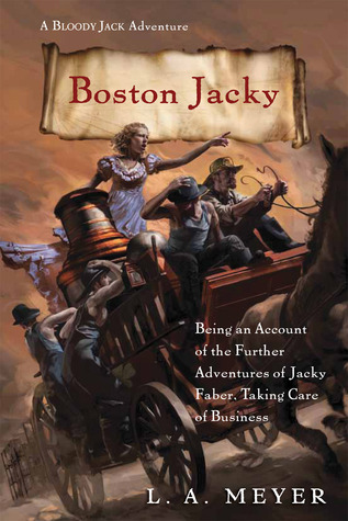 Boston Jacky: Being an Account of the Further Adve...