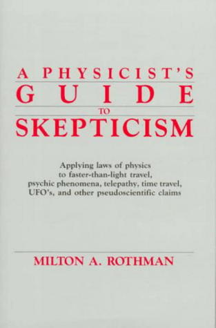 A Physicist's Guide to Skepticism