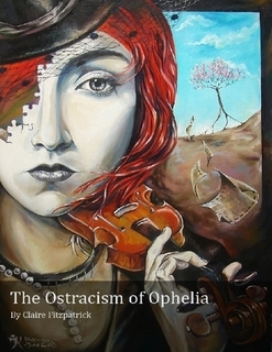 The Ostracism of Ophelia