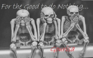 For the Good to do Nothing (The Interview, #1)