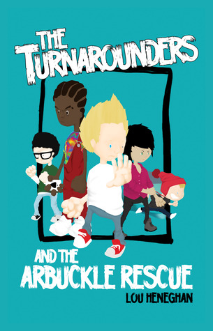 The Turnarounders and the Arbuckle Rescue (Turnaro...