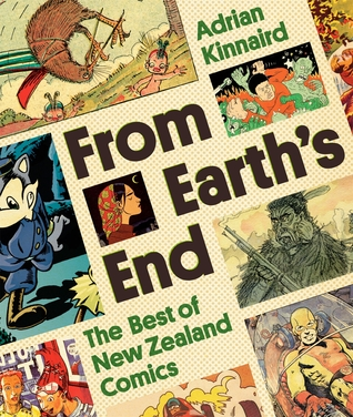 From Earth's End: The Best of New Zealand Comics