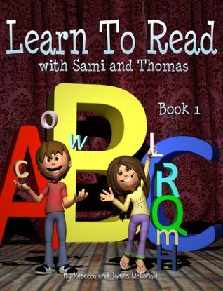 Learn to Read with Sami and Thomas: Book 1