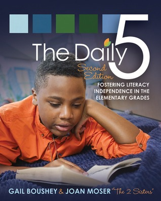The Daily Five (Second Edition): Fostering Literac...