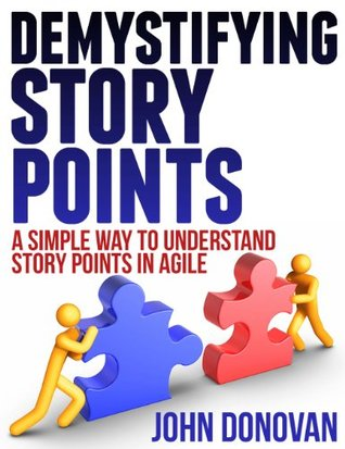 Agile Estimation Practices - Demystifying Story Po...