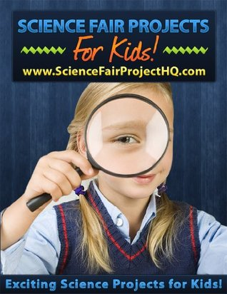 Easy Science Fair Project Ideas for Kids
