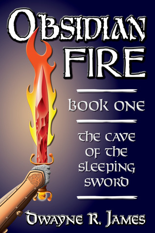 The Cave of the Sleeping Sword (Obsidian Fire, #1)...