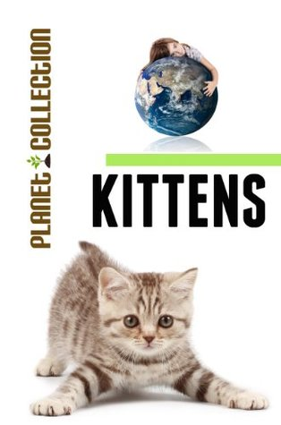 Kittens: Picture Book (Educational Children's Book...