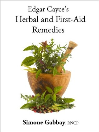 Edgar Cayce's Herbal and First-Aid Remedies