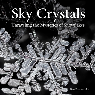 Sky Crystals - Unraveling the Mysteries of Snowfla...