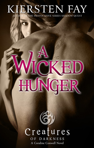 A Wicked Hunger