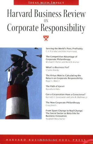 Harvard Business Review on Corporate Responsibilit...