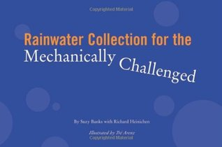 Rainwater Collection for the Mechanically Challeng...