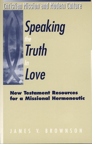 Speaking the Truth in Love: New Testament Resource...