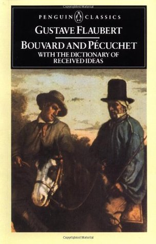 Bouvard and Pécuchet with The Dictionary of Recei...